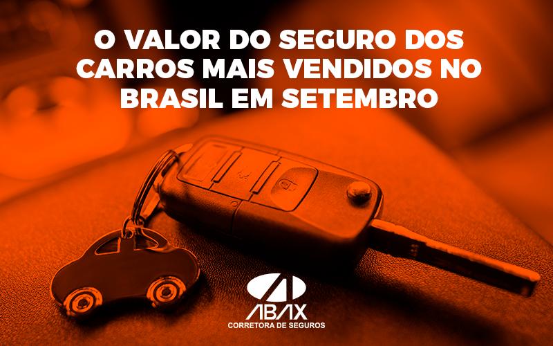 O-VALOR-DO-SEGURO-DOS-CARROS-MAIS-VENDIDOS-NO-BRASIL-EM-SETEMBRO